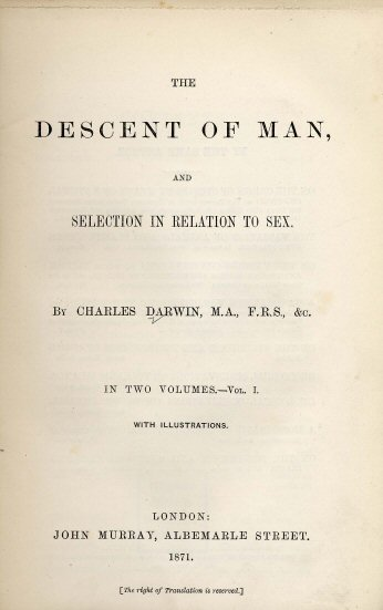 Primera edición en inglés de The Descent of Man, and Selection in Relation to Sex